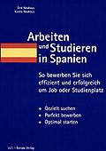 Dirk Neuhaus. Arbeiten und Studieren in Spanien