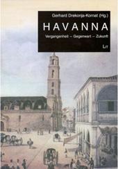 Gerhard Drekonja-Kornat (Hg.) Havanna