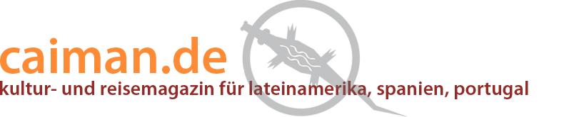 caiman.de - kultur- und reisemagazin für lateinamerika, spanien, portugal